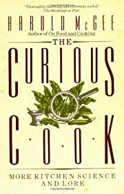 The Curious Cook: More Kitchen Science and…