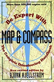 Be Expert with Map and Compass: The Complete…