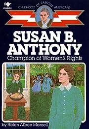 Susan B. Anthony: Champion of Women's…