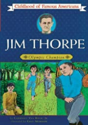 Jim Thorpe: Olympic Champion (Childhood of…