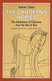 The Children's Homer: The Adventures of…