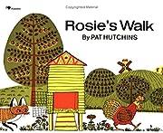 Rosie'S Walk av Pat Hutchins