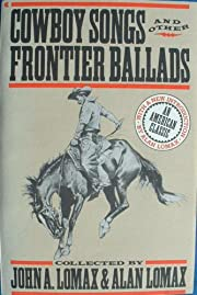 Cowboy songs and other frontier ballads por…