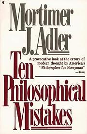 Ten Philosophical Mistakes de Mortimer J.…
