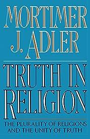 Truth in Religion de Mortimer Jerome Adler