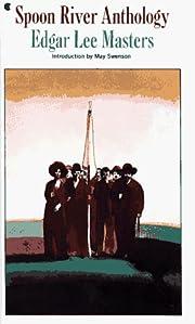 Spoon River Anthology di Edgar Lee Masters