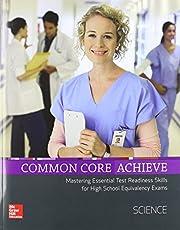 Common Core Achieve, Science Subject Module…