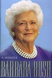 Barbara Bush: A Memoir de Barbara Bush