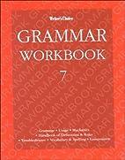 Writer's Choice Grade 7, Grammar Workbook by…
