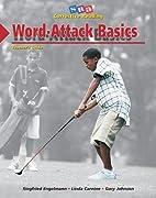 Word - attack basics. Teachers guide.…