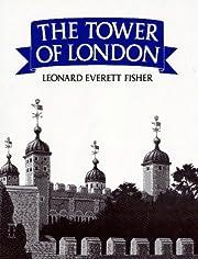 Tower of London, The de Leonard Everett…
