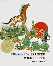 Girl Who Loved Wild Horses, The av Paul…