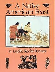 A Native American Feast de Lucille Recht…