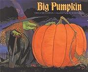 Big Pumpkin av Erica Silverman