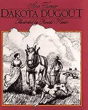 Dakota Dugout por Ann Turner