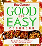Betty Crocker's Good and Easy Cookbook by…