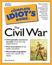 The complete idiot's guide to the Civil War…