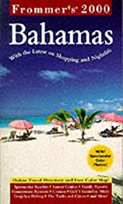 Frommer's 2000 Bahamas (Frommer's Bahamas,…