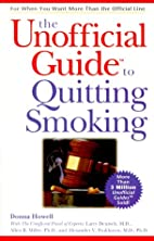 The Unofficial Guide to Quitting Smoking by…
