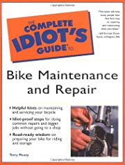Complete Idiot's Guide to Bike Maintenance…