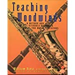 Teaching Woodwinds A Method and Resource Handbook for Music Educators