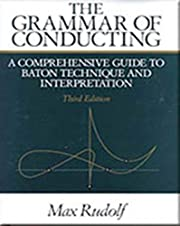 The grammar of conducting : a comprehensive…