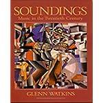 Soundings Music in the Twentieth Century