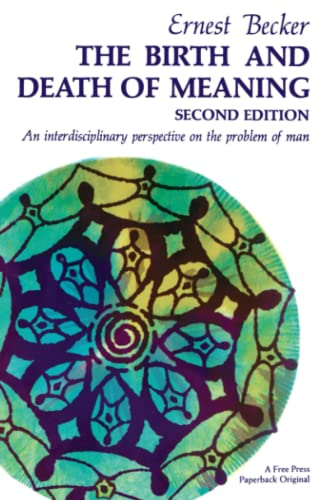 The Birth and Death of Meaning, by Becker, E.