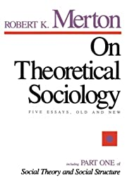 On Theoretical Sociology: Five Essays, Old…