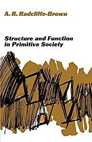 Structure and Function in Primitive Society:…
