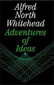 Adventures of Ideas de Alfred North…