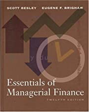 Essentials of Managerial Finance (The Dryden…