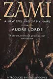 Zami : a new spelling of my name / Audre Lorde