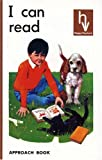 I can read / Fred J. Schonell ; illustrated by Will Nickless