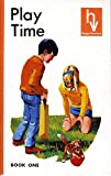 Play time / Fred J. Schonell and Irene Serjeant ; illustrated by Will Nickless