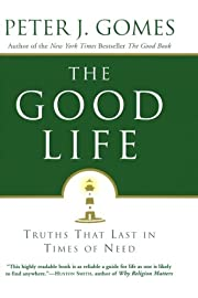 The Good Life: Truths That Last in Times of…