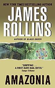 Amazonia – tekijä: James Rollins