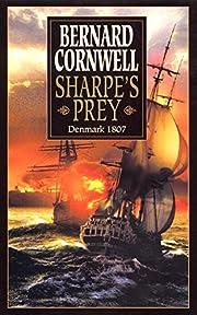 Sharpe's Prey: Richard Sharpe & the…
