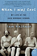 When I Was Cool: My Life at the Jack Kerouac…