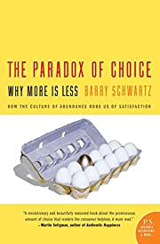 The paradox of choice : why more is less por…
