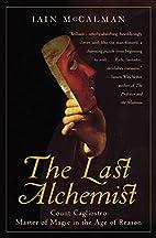 The Last Alchemist: Count Cagliostro, Master…