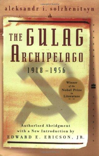 The Gulag Archipelago, by Solzhenitsyn, A
