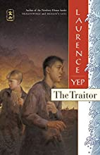 The Traitor: Golden Mountain Chronicles:…