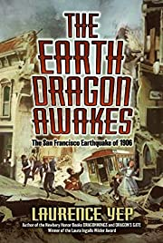 The Earth Dragon Awakes: The San Francisco…