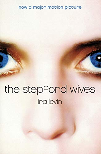 The Stepford Wives written by Ira Levin