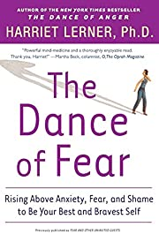 The Dance of Fear: Rising Above Anxiety,…