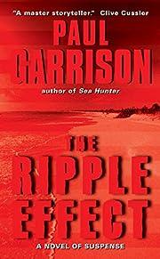 The Ripple Effect: A Novel of Suspense de…