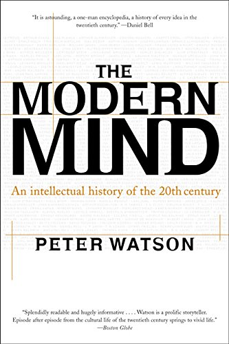 The Modern Mind: An Intellectual History of the 20th Century, by Watson, Peter