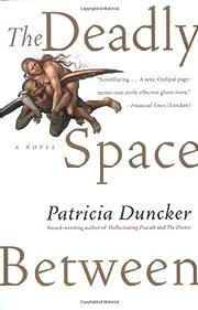 The Deadly Space Between: A Novel door…