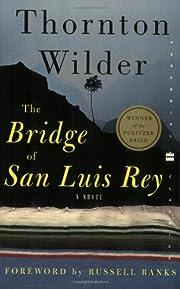 The Bridge of San Luis Rey (Perennial…